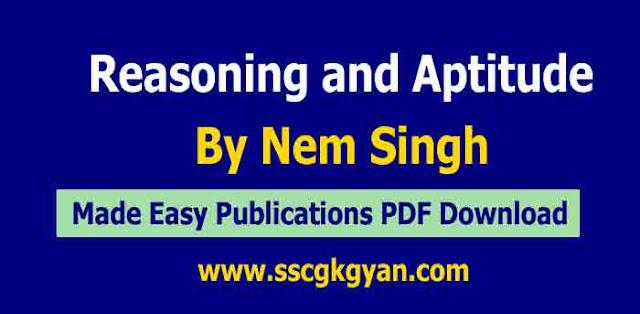 Reasoning and Aptitude By Nem Singh PDF Download