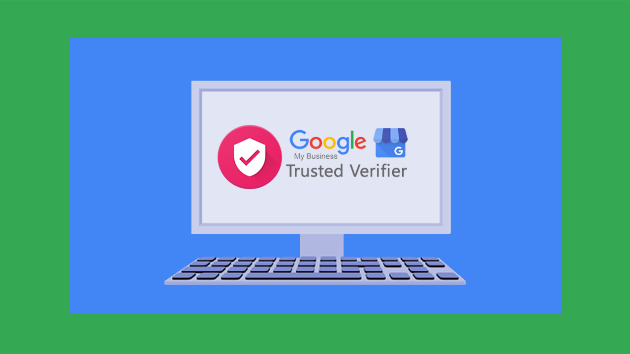 Google My Business Trusted Verifier