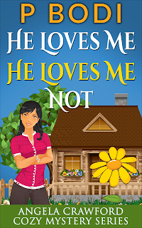 He Loves Me He Loves Me Not Angela Crawford Cozy Mystery Series Book 4