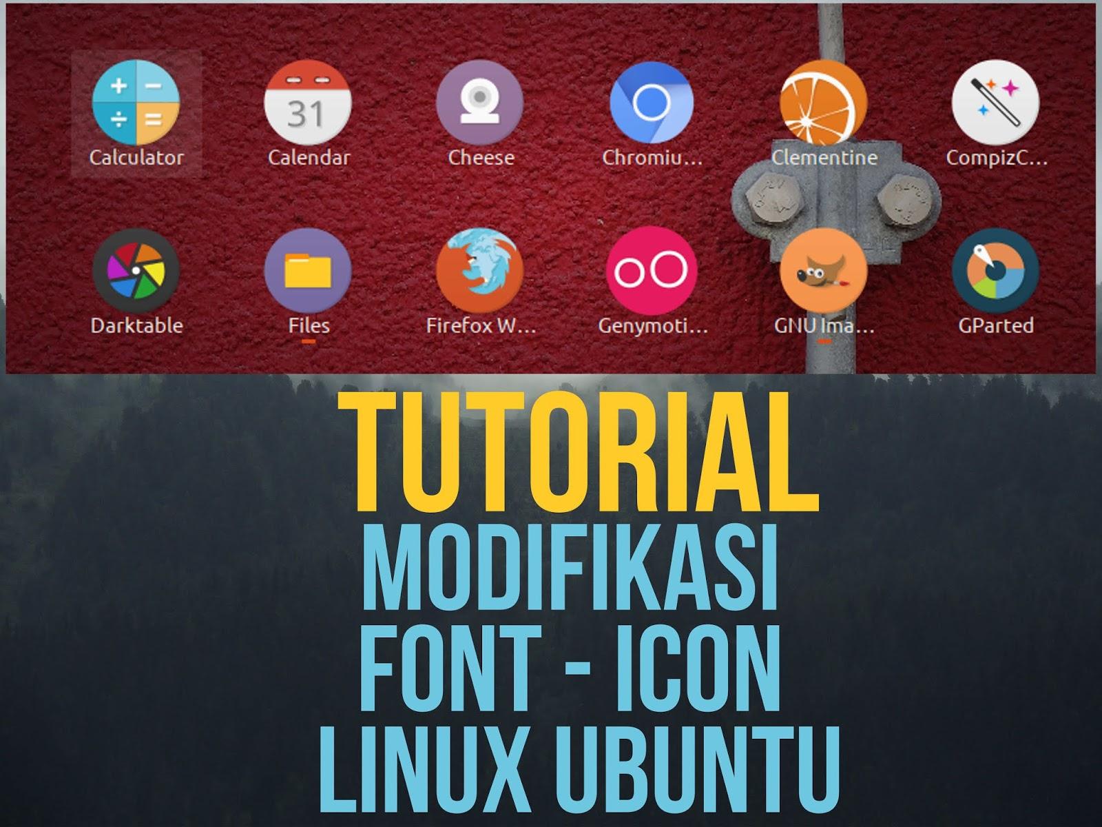 Cara Modifikasi Tampilan Tema Linux Fulan Gaptek