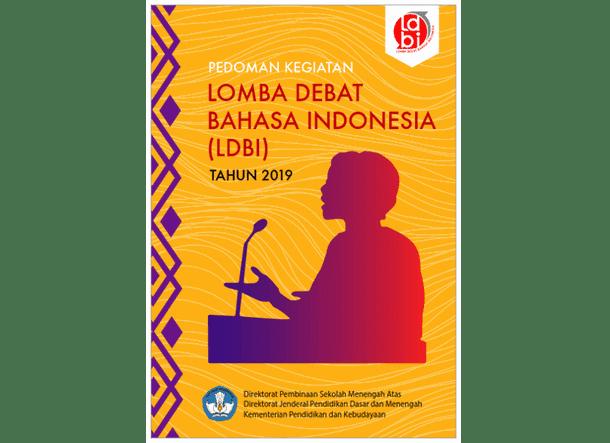 Pedoman Kegiatan Lomba Debat Bahasa Indonesia (LDBI) SMA 2019