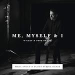 G-Eazy & Bebe Rexha - Me, Myself & I (Marc Stout & Scott Svejda Remix) - Single Cover