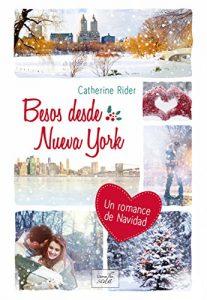 Besos desde Nueva York, Catherine Rider