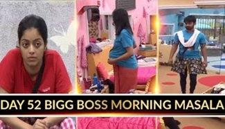 Day 52 Bigg Boss Morning Masala! | Bigg Boss Tamil Season