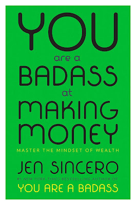 You Are a Badass at Making Money by Jen Sincero Best 5 Financial Books To Read In 2019