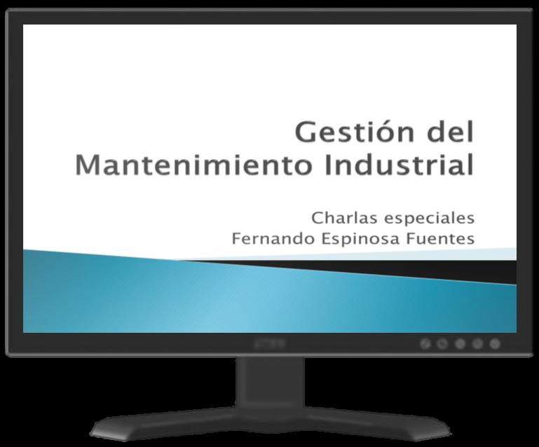 Gestión del Mantenimiento Industrial – Charlas especiales