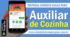 AUXILIAR DE COZINHA, COM SALÁRIO DE R$ 1.005,33 PARA ATUAR NA ZONA OESTE
