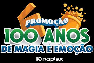 Promoção Kinoplex 100 anos