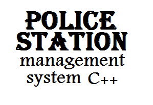 Police Station Management System in C++ with Source Code