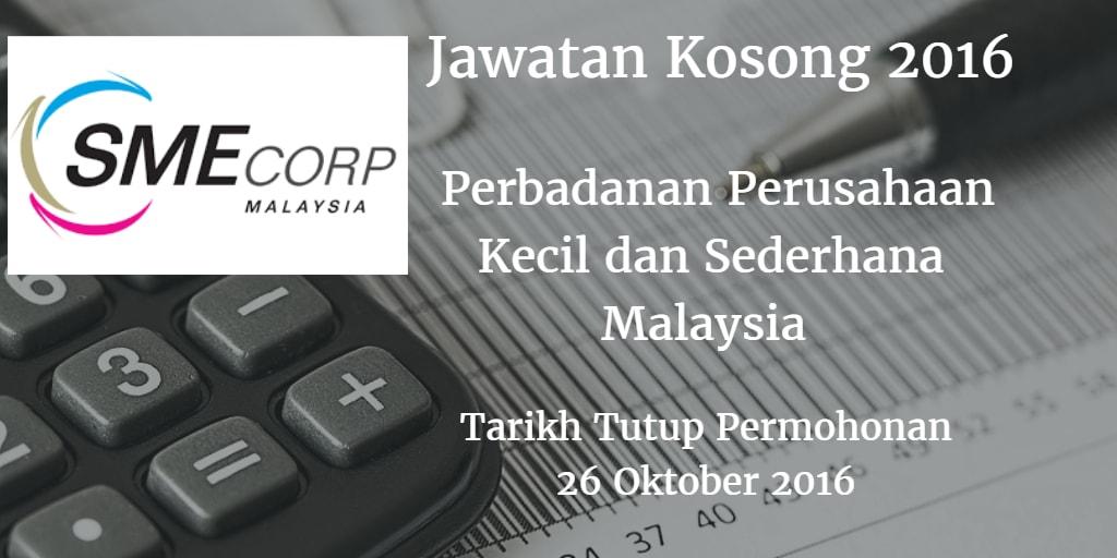 Jawatan Kosong SME Corp. Malaysia 26 Oktober 2016