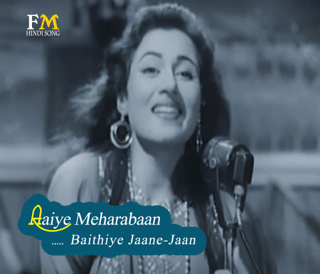 Aaiye-Meharabaan-Baithiye-Jaane-Jaan