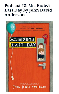 http://jleemott.com/2017/02/15/podcast-8-ms-bixbys-last-day-by-john-david-anderson/