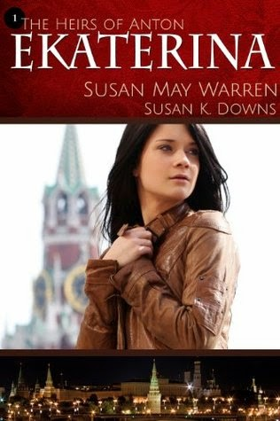 Ekaterina by Susan May Warren