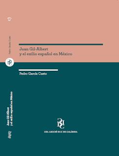 Juan Gil-Albert y el exilio español en México