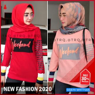 MRTT005A165 Atasan Kaos Weekend Keren 2020 BMGShop