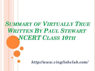 Short-Story-of-Virtually-True-Written-By-Paul-Stewart-NCERT-Class-10th