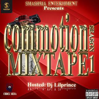 Mixtape: Smash9ja Commotion Mix (Hosted By Dj LilPrince)