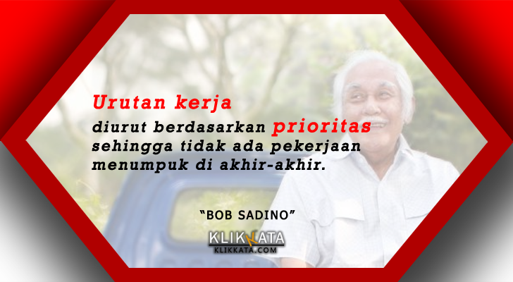 Kata Kata Bob Sadino | Kata Kata Mutiara Bob Sadino | Kata Kata Bijak Bob Sadino  | Quotes Bob Sadino | Caption Ig Bob Sadino