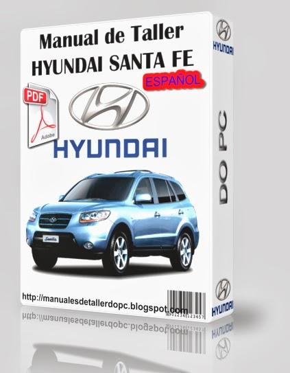 manual de taller hyundai santa fe manuales de taller do pc rh manualesdetallerdopc blogspot com hyundai santa fe manual 2017 Hyundai Santa Fe Sport