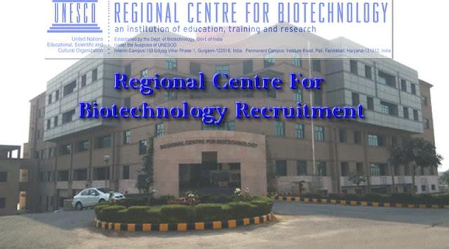 Regional Centre For Biotechnology Recruitment