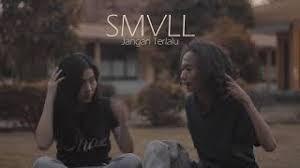 SMVLL - Jangan Terlalu Mp3