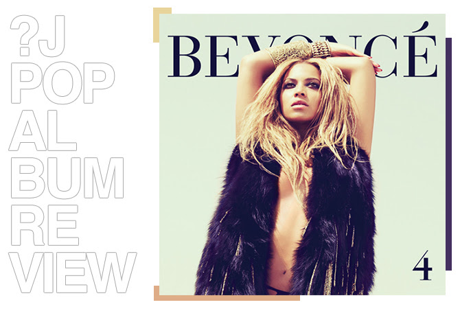 Album review: Beyoncé - 4 | Random J Pop
