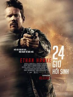24 Giờ Hồi Sinh-24 Hours to Live (2017) [Full HD-Thuyết minh]