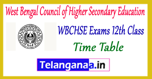West Bengal Council of Higher Secondary Education 12th   Exam Time Table 2018