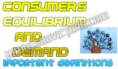 CBSE Class 12 - Economics - CH2 - Consumer's Equilibrium and Demand - Important Definitions (#eduvictors)(#cbseNotes)