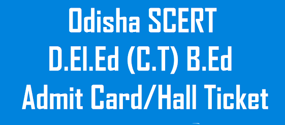 Odisha B.Ed Admit Card 2019