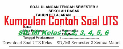 Contoh Soal UTS SD Kelas 5 Semester 2 (Update 2017)