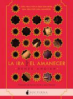 Libro: La ira y el amanecer