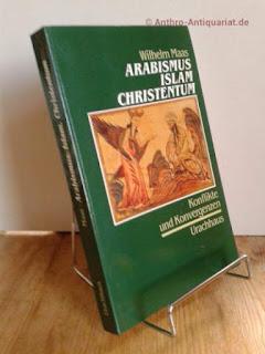 Arabismus - Islam - Christentum