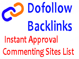 Instant approval blog commenting sites list to increase quality backlinks