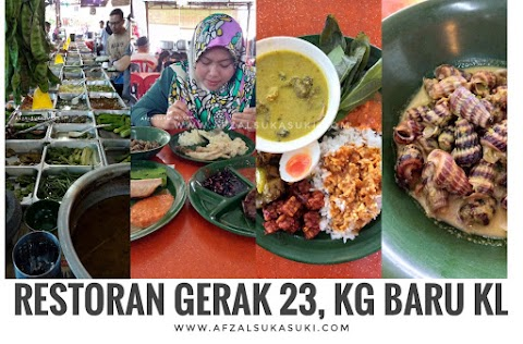 Restoran Gerak 23 | Restoran Nasi Berlauk Tengahari Kampung Baru, KL