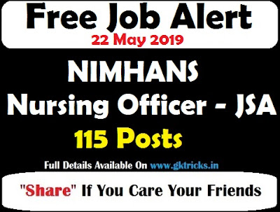 NIMHANS Nursing Officer - JSA Recruitment 115 Posts
