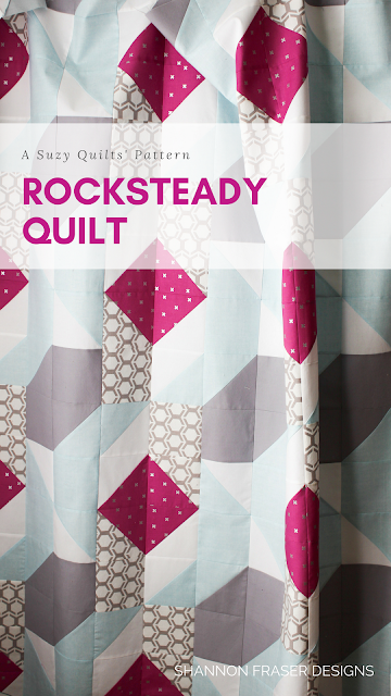 Q2 2018 Finish-A-Long | Shannon Fraser Designs | Rocksteady Quilt
