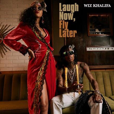 Wiz Khalifa - Laugh Now Fly Later   Das Mixtape zum Wochenende im Stream