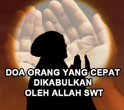 Waktu Waktu Doa Mustajab Dan Doa Orang Yang Cepat Dikabulkan