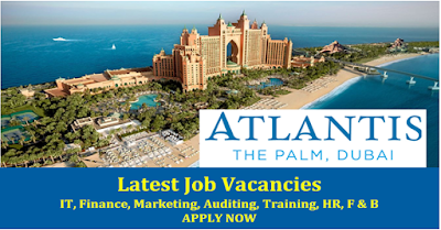 Dubai Job Vacancy: Jobs at Atlantis The Palm Dubai – Apply Now