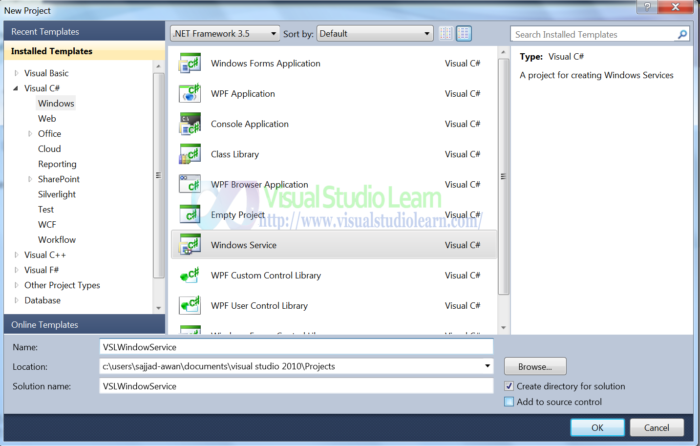 """Now Create windows Service Project. Give Service Name According your Choice  in my Case """"VSLWindowsService"""""""