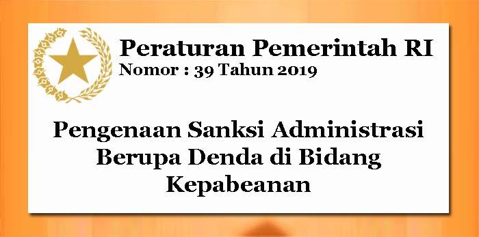 PP Nomor 39 Tahun 2019