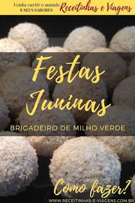 Brigadeiro para festas juninas #brigadeiro de milho
