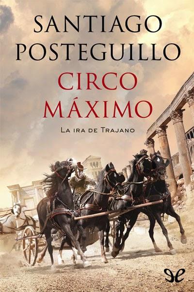 Circo Máximo por Santiago Posteguillo