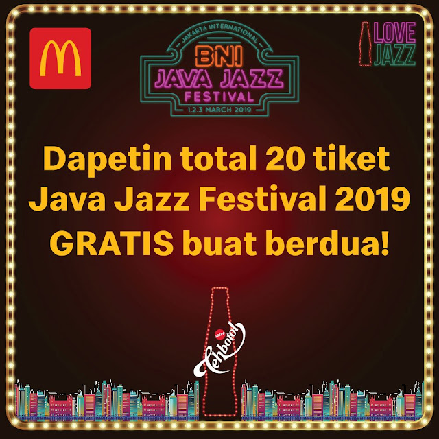 #MCDonalds - #Promo 20 Tiket Java Jazz Festival 2019 Gratis (s.d 25 Feb 2019)