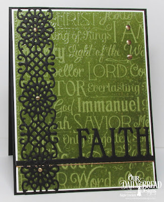 ODBD Chalkboard Word Collage, ODBD Custom Faith Border Die, ODBD Custom Flower Lattice Die, ODBD Custom Pierced Rectangles Dies, Card Designer Angie Crockett