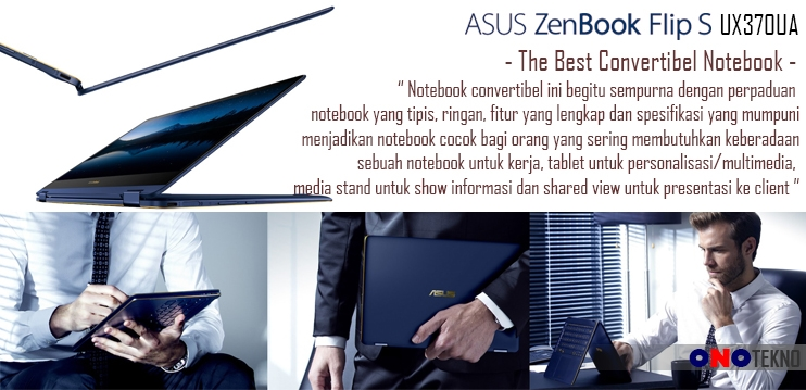 "THE BEST 10 NOTEBOOK ASUS 2017 "" ASUS ZENBOOK FLIP S UX370UA """