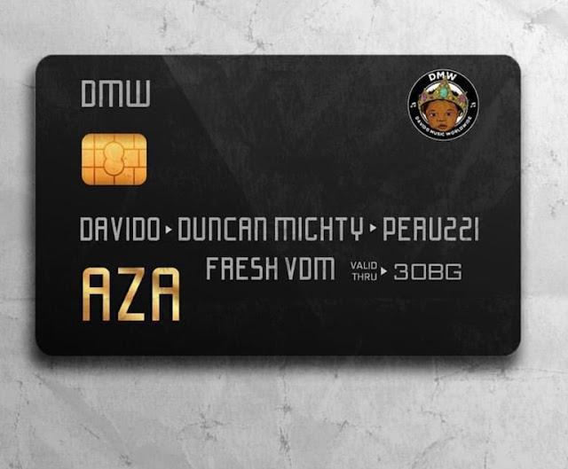 Download Mp3: Davido Feat. Duncan Mighty & Peruzzi - Aza Download Mp3, Nigéria Download