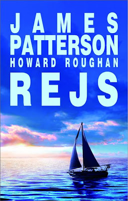 "James Patterson, Howard Roughan  – ""Rejs"""