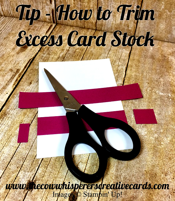 Tip, Trim Card stock, Stampin UP